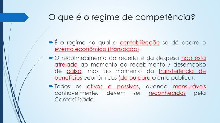 O que é o regime de competência?