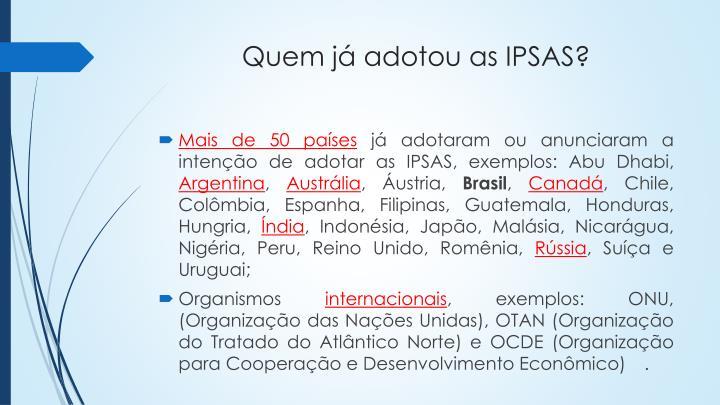 Quem já adotou as IPSAS?