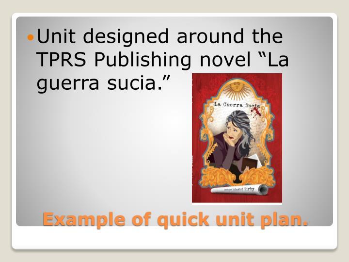 """Unit designed around the TPRS Publishing novel """"La"""