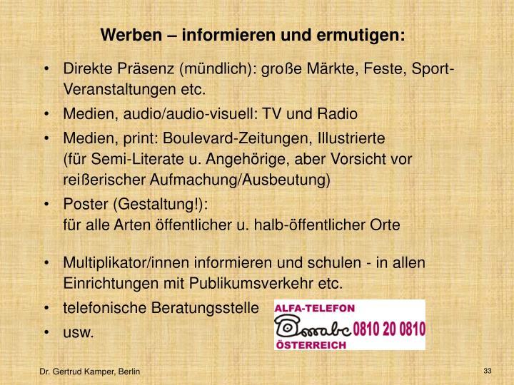 Werben – informieren und ermutigen: