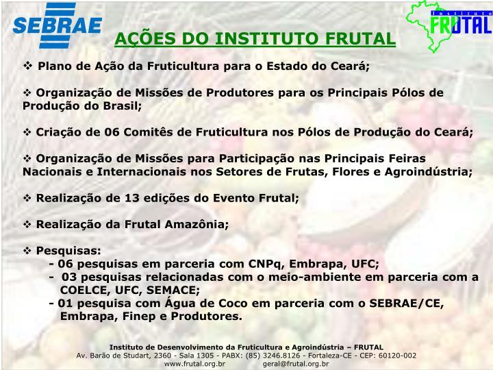 AÇÕES DO INSTITUTO FRUTAL