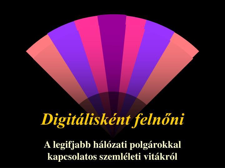 Digitálisként felnőni