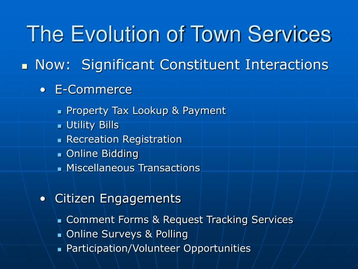 The Evolution of Town Services
