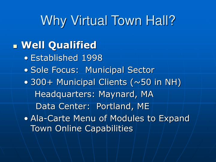 Why Virtual Town Hall?