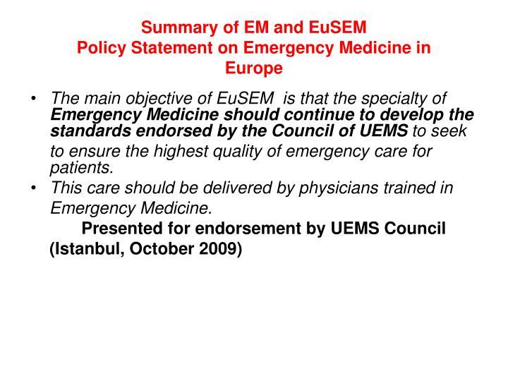 Summary of EM and EuSEM