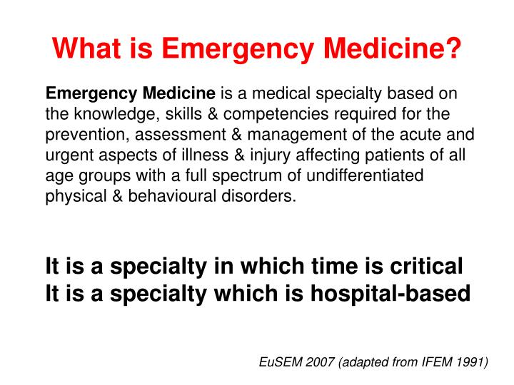 What is emergency medicine