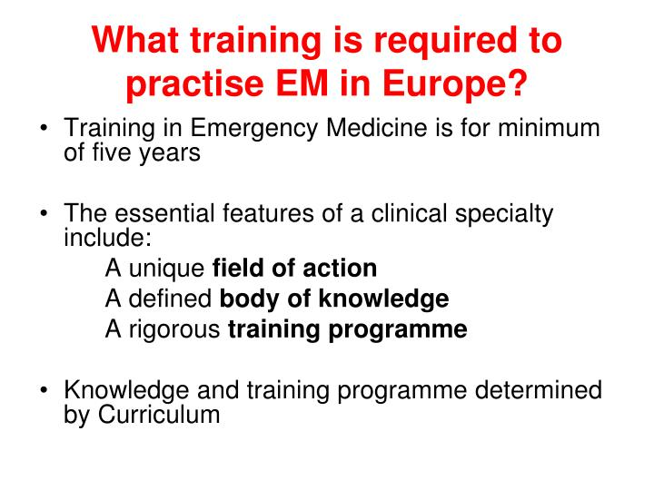 What training is required to practise EM in Europe?