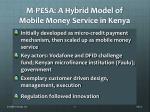 m pesa a hybrid model of mobile money service in kenya