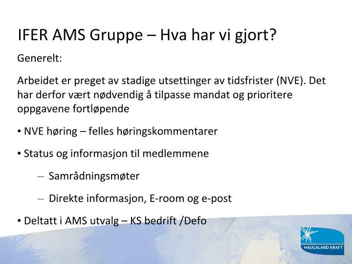 IFER AMS Gruppe – Hva har vi gjort?
