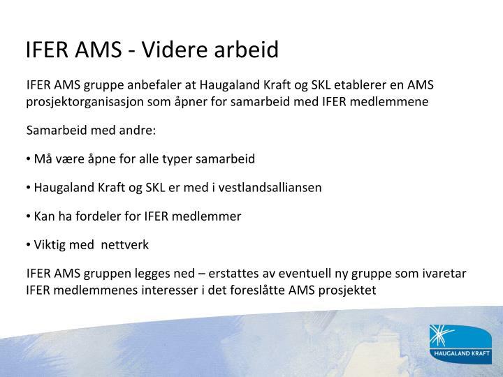 IFER AMS - Videre arbeid