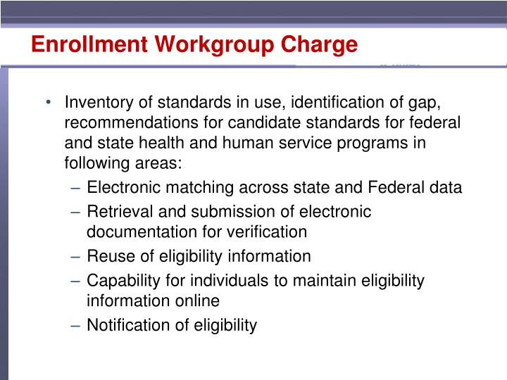 Enrollment Workgroup Charge