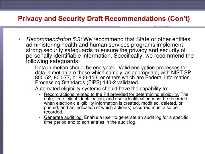 Privacy and Security Draft Recommendations (Con't)