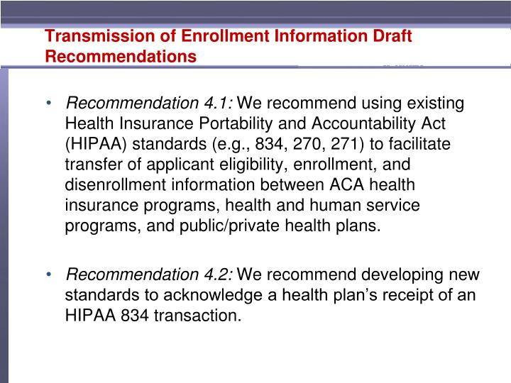 Transmission of Enrollment Information Draft Recommendations