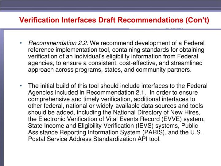 Verification Interfaces Draft Recommendations (Con't)