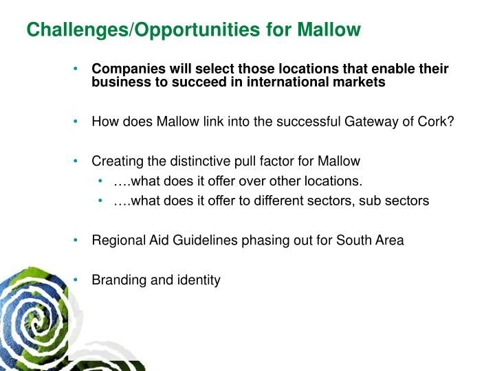 Challenges/Opportunities for Mallow