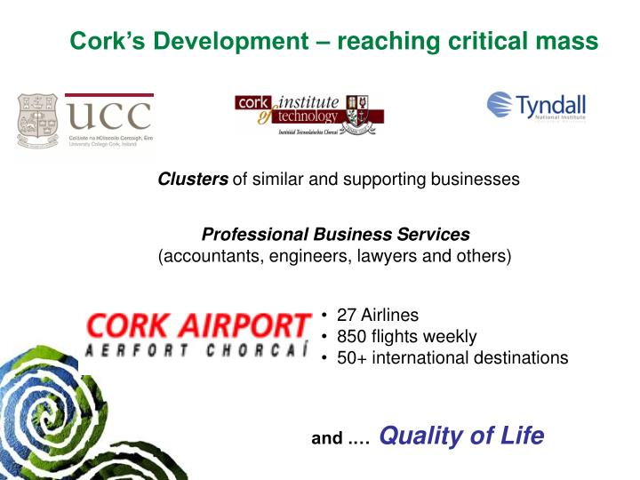 Cork's Development – reaching critical mass