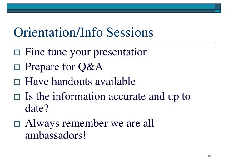 Orientation/Info Sessions