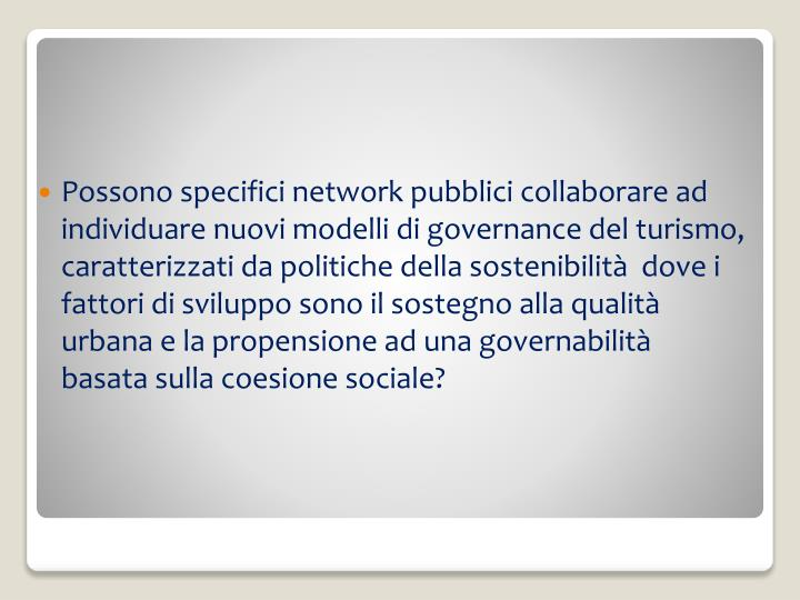 Possono specifici network