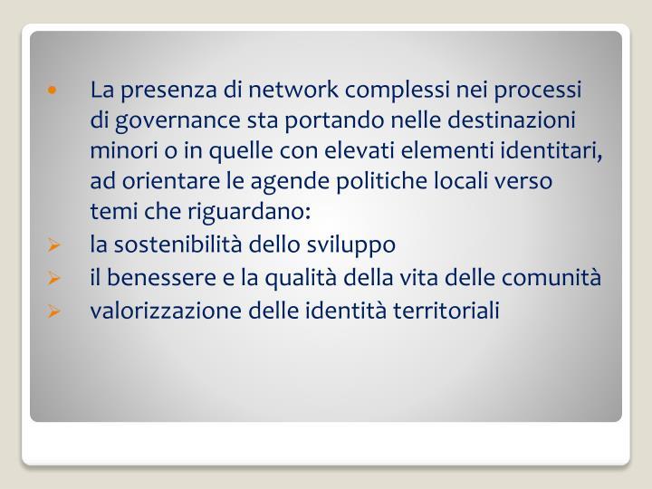 La presenza di network complessi nei processi di