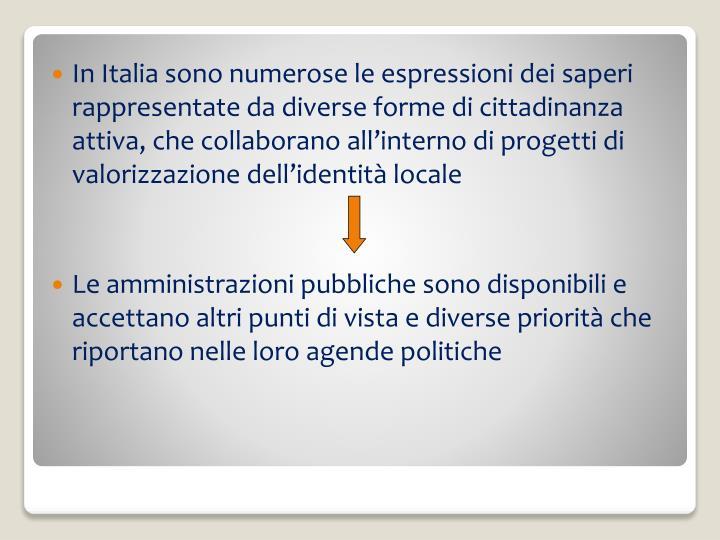 In Italia sono numerose le espressioni dei