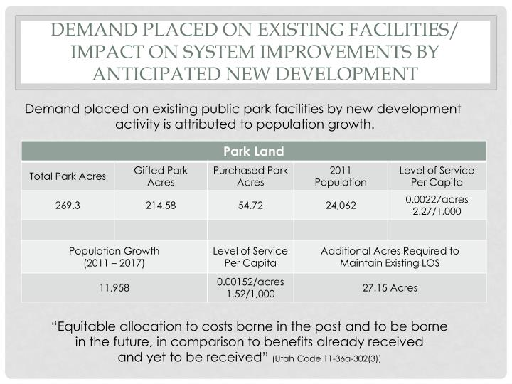Demand placed on existing facilities impact on system improvements by anticipated new development