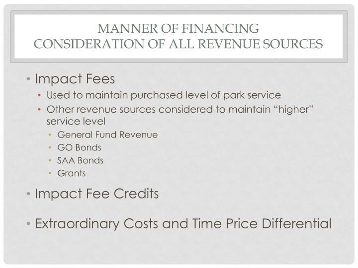 Manner of Financing