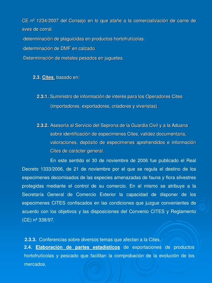CE n 1234/2007 del Consejo en lo que atae a la comercializacin de carne de aves de corral.