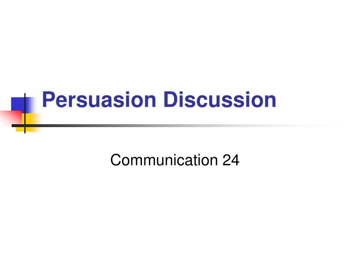 Persuasion discussion