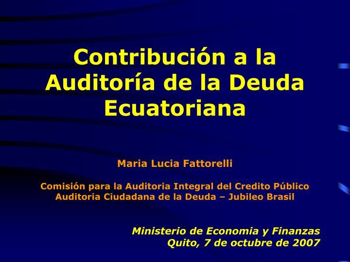 Contribución a la Auditoría de la Deuda Ecuatoriana