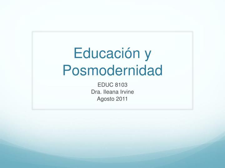 Educación y Posmodernidad