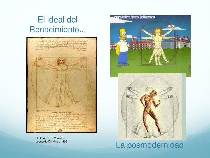 El ideal del Renacimiento...