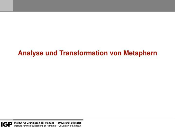 Analyse und Transformation von Metaphern