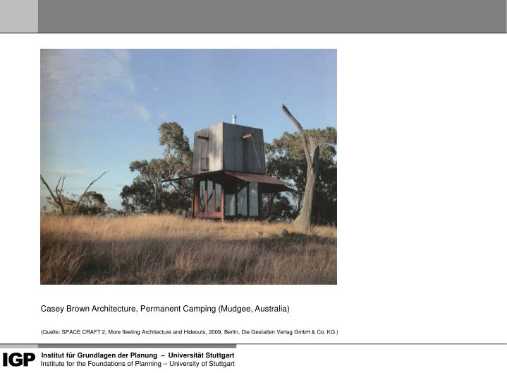 Casey Brown Architecture, Permanent Camping (Mudgee, Australia)