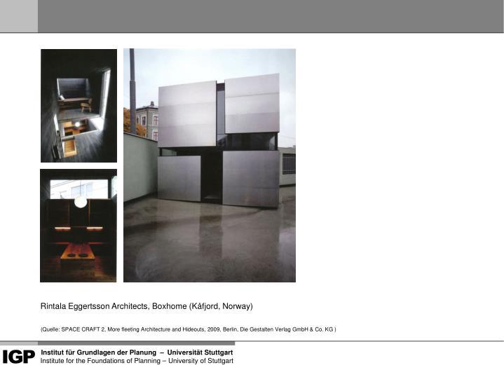 Rintala Eggertsson Architects, Boxhome (K