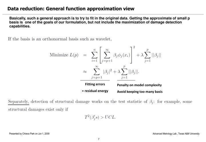 Data reduction: General function approximation view