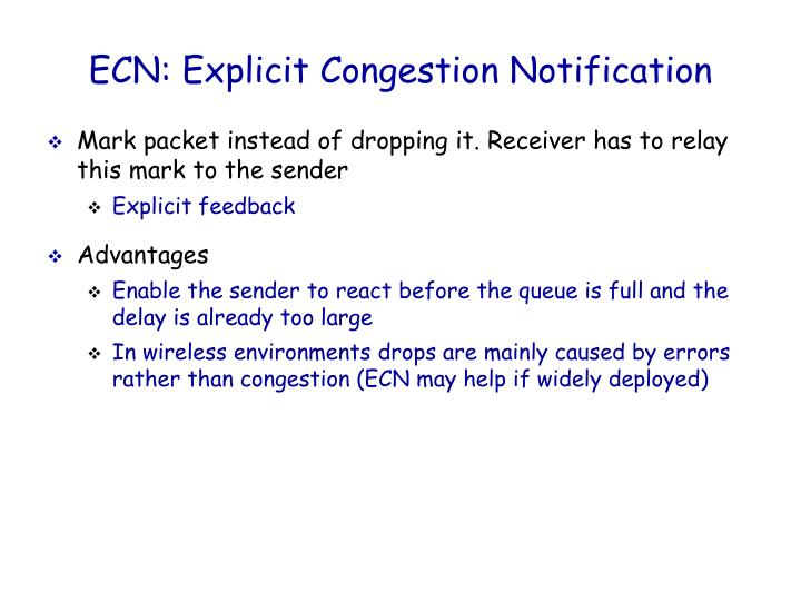 ECN: Explicit Congestion Notification