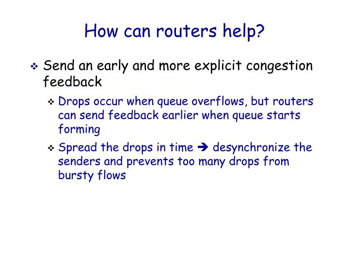 How can routers help?