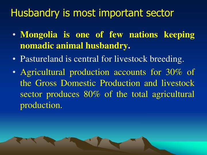 Husbandry is most important sector