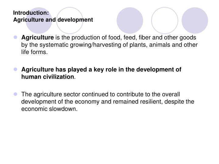 Introduction agriculture and development