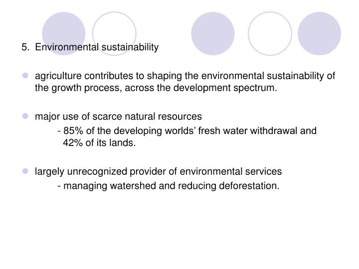 5.Environmental sustainability