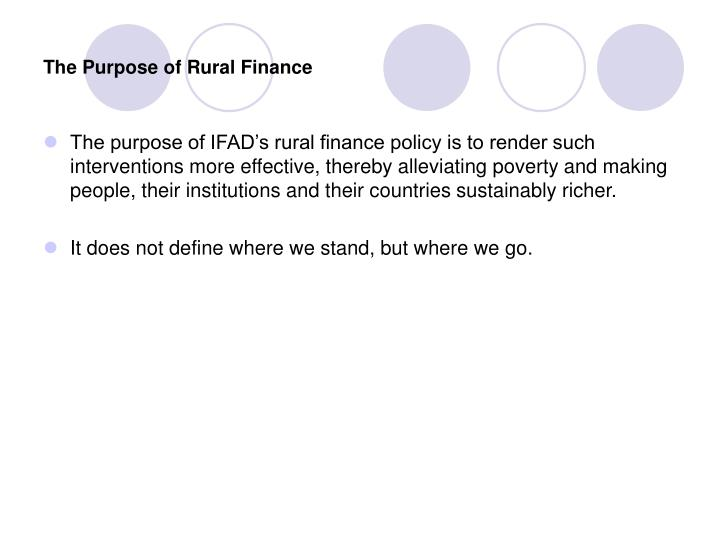 The Purpose of Rural Finance