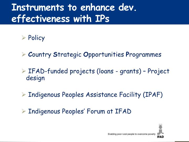 Instruments to enhance dev. effectiveness with IPs