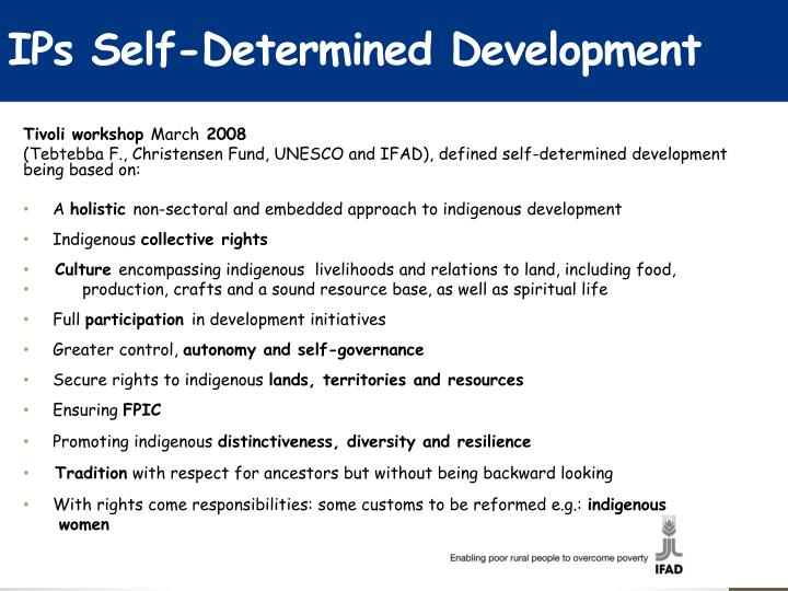 IPs Self-Determined Development