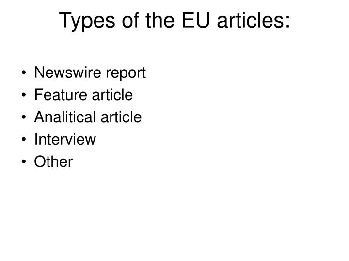 Types of the EU articles: