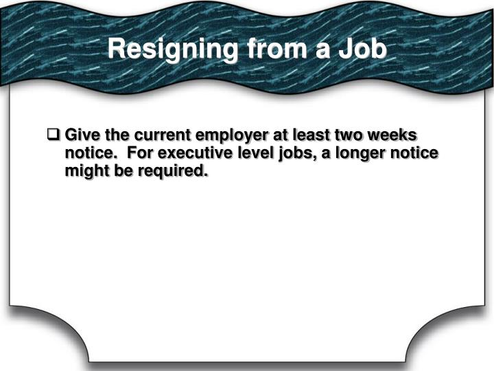 Resigning from a Job