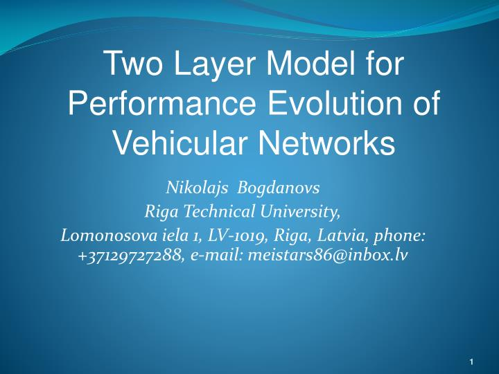 Two Layer Model for Performance Evolution of