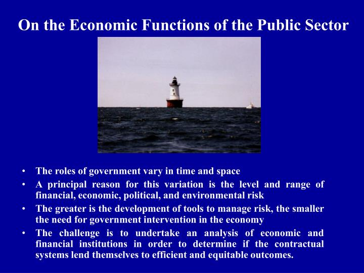 economic analysis in the public sector Public sectors all over the world face challenges and, thus far, public sector reforms have not been very successful the public sector, as a key component of any economy, needs to address its challenges adequately to prevent economic growth and development from being curtailed.