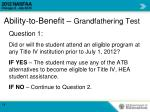ability to benefit grandfathering test