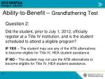 ability to benefit grandfathering test1