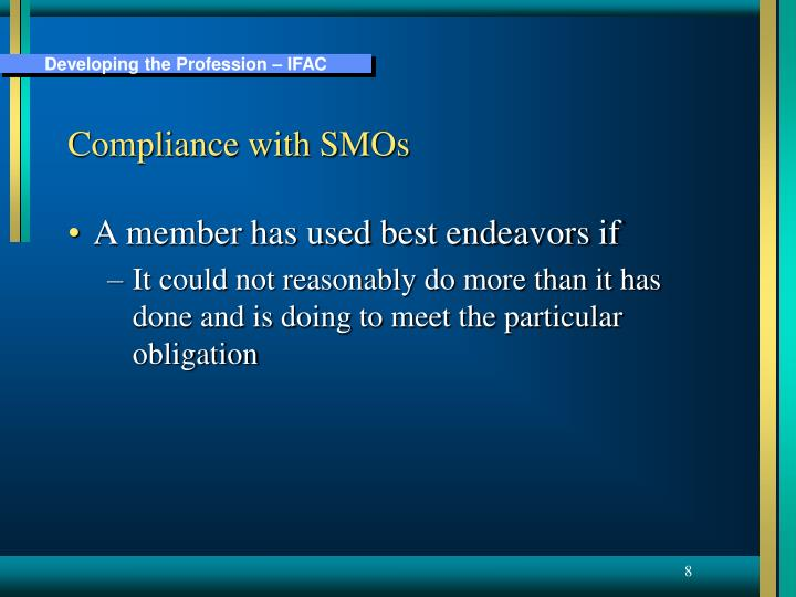 Compliance with SMOs